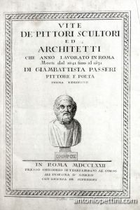 Vite de' pittori scultori ed architetti che anno lavorato in Roma morti dal 1641 fino al 1673